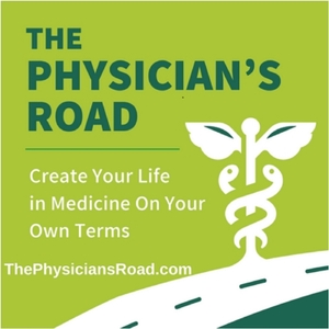 The Physician's Road by Eric S. Tait M.D., MBA