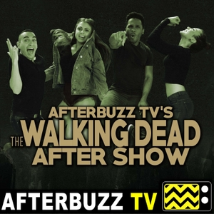 The Walking Dead Podcast - AfterBuzz TV by AfterBuzz TV