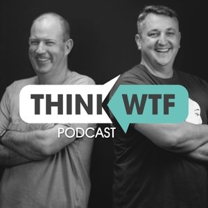 The Think WTF Podcast by Brett St Clair and Michael Cowen