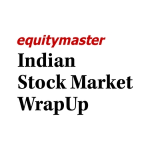 Indian Stock Market WrapUp by Equitymaster