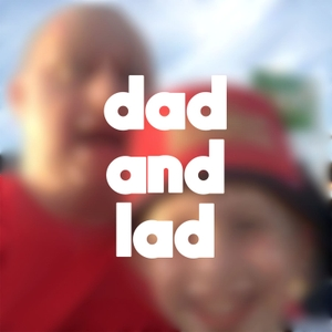 Dad And Lad by Andy and Oliver
