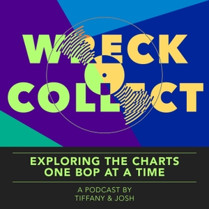Wreck Collect Podcast by Tiffany & Josh