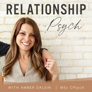 Relationship Psych | Love | Marriage | Conflict | Psychology | by Amber Dalsin
