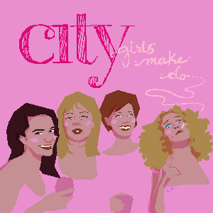 City Girls Make Do by Alex & Stephanie
