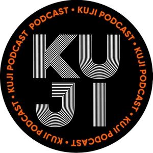 kuji podcast by KuJi Podcast