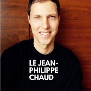 Le Jean-Philippe Chaud podcast by Jean-Philippe Cyr