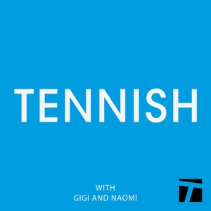 Tennish by Tennish/Tennis Channel Podcast Network