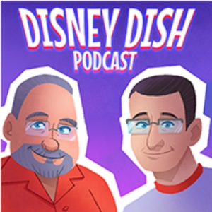 The Disney Dish with Jim Hill by Jim Hill Media Podcast Network