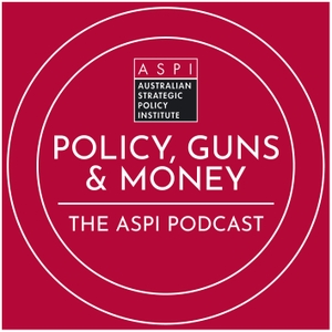 Policy, Guns & Money by The Australian Strategic Policy Institute