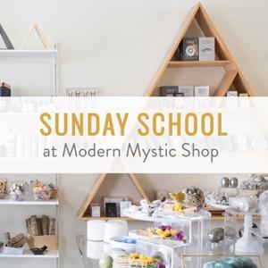 Sunday School at Modern Mystic Shop by Kelley Knight