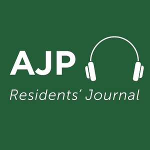 AJP Residents' Journal by American Psychiatric Association Publishing
