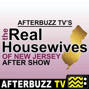 The Real Housewives of New Jersey After Show Podcast by AfterBuzz TV