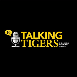 Talking Tigers, the Official Richmond podcast by Talking Tigers, the Official Richmond podcast