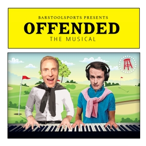 Offended: The Musical by Barstool Sports