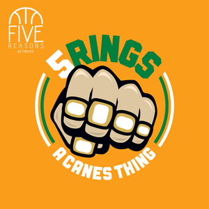5 Rings: A Canes Thing by 5 Rings: Canes Thing