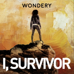I, Survivor by Wondery