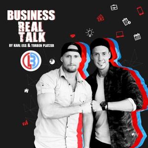 Business Real Talk by Karl Ess und Torben Platzer