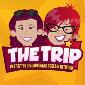 The Trip - A DIS Unplugged Podcast All About Family And Travel by The DIS