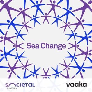 Sea Change by Societal Platform / Vakku