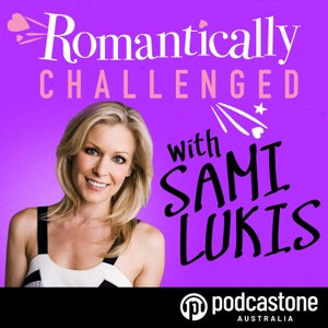 Romantically Challenged by PodcastOne Australia