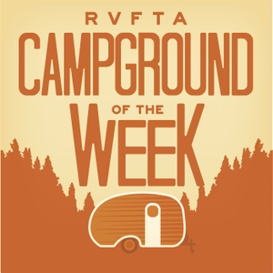 Campground of the Week by RVFTA Podcast Network