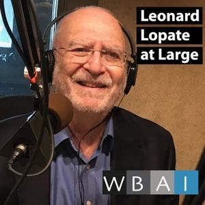 Leonard Lopate at Large on WBAI Radio in New York by Leonard Lopate at Large on WBAI Radio in New York