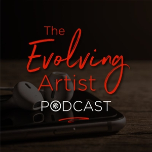 The Evolving Artist Podcast by Teri Wade