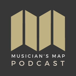 The Musician's Map Podcast by Musician's Map
