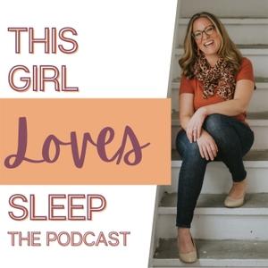 This Girl Loves Sleep by Alanna McGinn