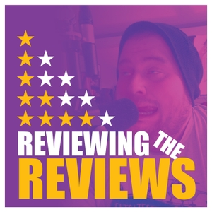 Reviewing The Reviews by Dogcast Network