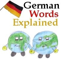 German Words Explained by kontakt@germanwordsexplained.com