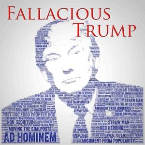 Fallacious Trump by Jim & Mark