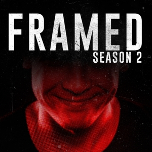 FRAMED: An Investigative Story by Framed Podcast | Wondery