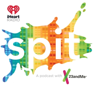 Spit by iHeartRadio & 23andMe