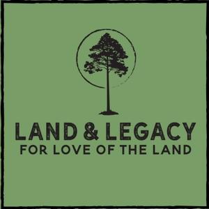 Land & Legacy - Sportsmen's Nation by Sportsmen's Nation