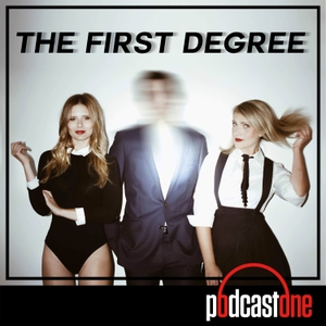 The First Degree by PodcastOne