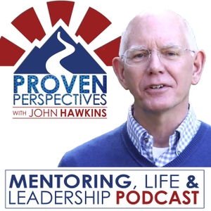 Proven Perspectives with John Hawkins | Mentoring, Life & Leadership by John Hawkins and Leadership Edge, Inc., LEI