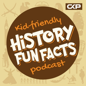 Kid Friendly History Fun Facts Podcast by Chris Krimitsos