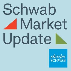 Schwab Market Update Audio by Charles Schwab