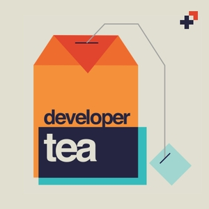 Developer Tea by Jonathan Cutrell