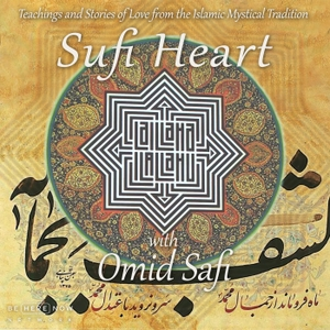 Sufi Heart with Omid Safi by None