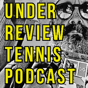 Under Review Tennis Podcast by Craig Shapiro Tennis insider