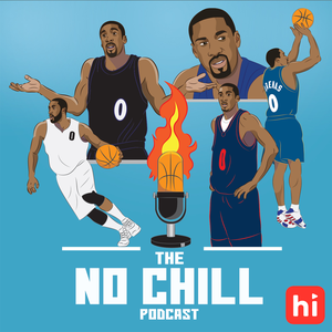 The No Chill Podcast by No Chill Productions