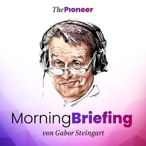 Steingarts Morning Briefing – Der Podcast by Gabor Steingart