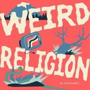 Weird Religion by Brian Doak and Leah Payne