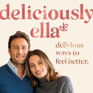 Delicious Ways to Feel Better by Deliciously Ella