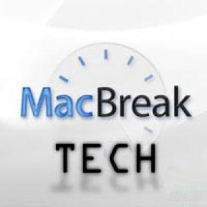 MacBreak Tech by John Foster, Kenji Kato, Ben Durbin, Craig Syverson