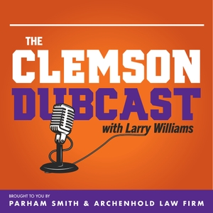 The Clemson Dubcast by Larry Williams: Author and Senior Writer at Tigerillustrated.com