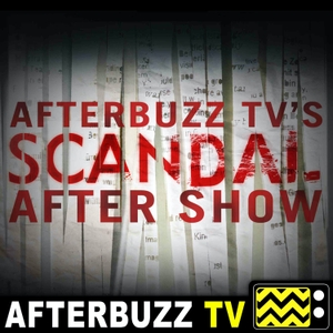 Scandal Reviews and After Show - AfterBuzz TV