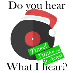Tinsel Tunes - A Christmas Music Podcast by DuaneBailey
